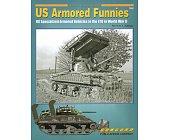 Szczegóły książki US ARMORED FUNNIES (ARMOR AT WAR SERIES 7052)