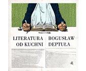 Szczegóły książki LITERATURA OD KUCHNI