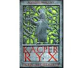 Szczegóły książki KACPER RYX I KRÓL ALCHEMIKÓW