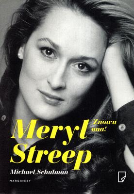 MERYL STREEP. ZNOWU ONA!