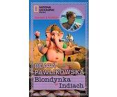 Szczegóły książki BLONDYNKA W INDIACH