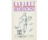 Szczegóły książki KABARET METAFIZYCZNY