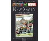 Szczegóły książki NEW X-MEN - IMPERIALNI (MARVEL 21)