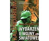 Szczegóły książki KALENDARIUM WYDARZEŃ II WOJNY ŚWIATOWEJ