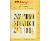 Szczegóły książki ZAGADNIENIA STRATEGII ZACHODU