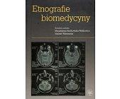 Szczegóły książki ETNOGRAFIE BIOMEDYCYNY