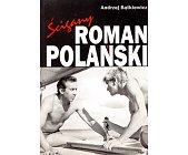 Szczegóły książki ŚCIGANY ROMAN POLAŃSKI