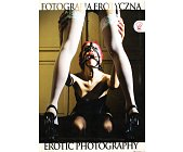 Szczegóły książki FOTOGRAFIA EROTYCZNA