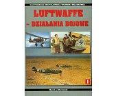 Szczegóły książki LUFTWAFFE - DZIAŁANIA BOJOWE