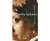 Szczegóły książki BUTELKA LEJDEJSKA