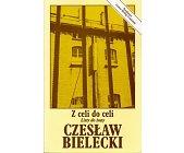 Szczegóły książki Z CELI DO CELI. LISTY DO ŻONY.