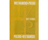 Szczegóły książki MAŁY SŁOWNIK WIETNAMSKO-POLSKI, POLSKO-WIETNAMSKI