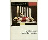 Szczegóły książki MYŚL TEATRALNA POLSKIEJ AWANGARDY 1919 - 1939