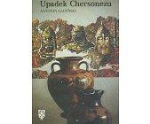 Szczegóły książki UPADEK CHERSONEZU
