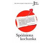 Szczegóły książki SPÓŹNIONA KOCHANKA