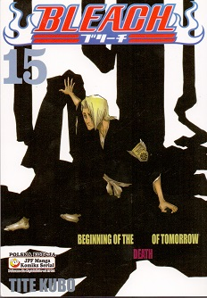 BLEACH - 15 - BEGINNING OF THE DEATH OF TOMORROW