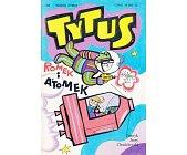 Szczegóły książki TYTUS, ROMEK I ATOMEK - KSIĘGA III