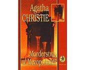 Szczegóły książki MORDERSTWO W MEZOPOTAMII