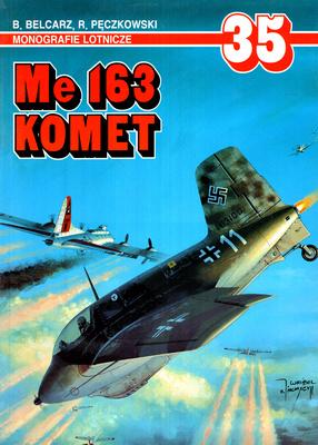 ME 163 KOMET - MONOGRAFIE LOTNICZE NR 35