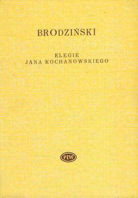 ELEGIE JANA KOCHANOWSKIEGO