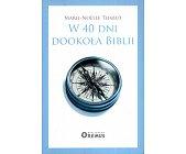Szczegóły książki W 40 DNI DOOKOŁA BIBLII