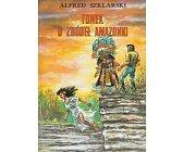 Szczegóły książki TOMEK U ŹRÓDEŁ AMAZONKI
