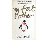 Szczegóły książki MY FAT BROTHER