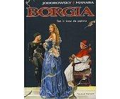 Szczegóły książki BORGIA - 4 TOMY (KOMPLET)