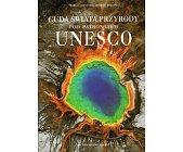 Szczegóły książki CUDA ŚWIATA PRZYRODY POD PATRONATEM UNESCO