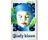 Szczegóły książki BIAŁY KLAUN