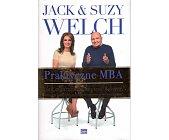 Szczegóły książki PRAKTYCZNE MBA. JAK MĄDRZE ZAPLANOWAĆ KARIERĘ