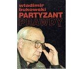 Szczegóły książki PARTYZANT PRAWDY - 2 TOMY