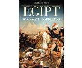 Szczegóły książki EGIPT W CZASACH NAPOLEONA
