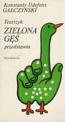 Znalezione obrazy dla zapytania Konstanty Ildefons Gałczyński Teatrzyk Zielona Gęś przedstawia
