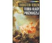 Szczegóły książki TEORIA KLASY PRÓŻNIACZEJ