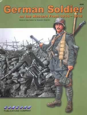 GERMAN SOLDIER ON THE WESTERN FRONT 1914-1918