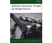 Szczegóły książki AFRICAN AMERICAN TROOPS IN WORLD WAR II