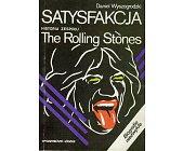 Szczegóły książki THE ROLLING STONES - SATYSFAKCJA