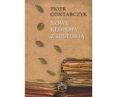 Szczegóły książki NOWE KŁOPOTY Z HISTORIĄ