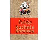 Szczegóły książki POLSKA KUCHNIA DOMOWA