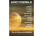 Szczegóły książki ARCYDZIEŁA - NAJLEPSZE OPOWIADANIA SCIENCE FICTION STULECIA