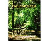 Szczegóły książki PSYCHOPATOLOGIA - MARTIN E.P. SELIGMAN