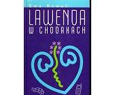 Szczegóły książki LAWENDA W CHODAKACH