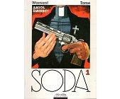 Szczegóły książki SODA - TOM 1 - ANIOŁ ŚMIERCI