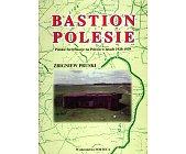 Szczegóły książki BASTION POLESIE