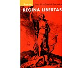 Szczegóły książki REGINA LIBERTAS
