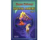Szczegóły książki KRONIKI AMBERU - 2 TOMY