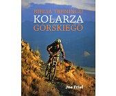 Szczegóły książki BIBLIA TRENINGU KOLARZA GÓRSKIEGO