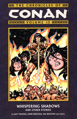 CONAN - VOLUME 13  WHISPERING SHADOWS AND OTHER STORIES.