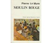 Szczegóły książki MOULIN ROUGE